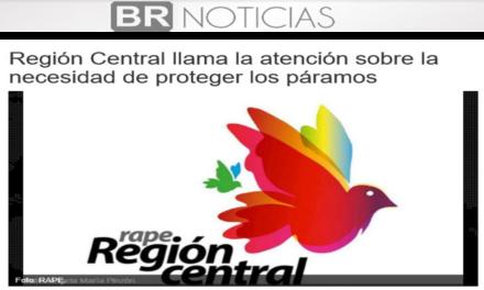 Región Central llama la atención sobre la necesidad de proteger los páramos