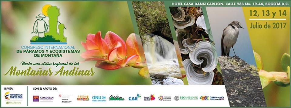 """Congreso Internacional de Páramos y Ecosistemas de Montaña """"Hacia una Visión Regional de las Montañas Andinas"""""""