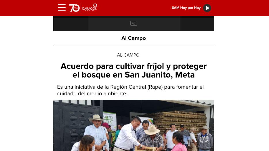 www.caracol.com.co – 16/12/2018 – Acuerdo para cultivar fríjol y proteger el bosque en San Juanito, Meta
