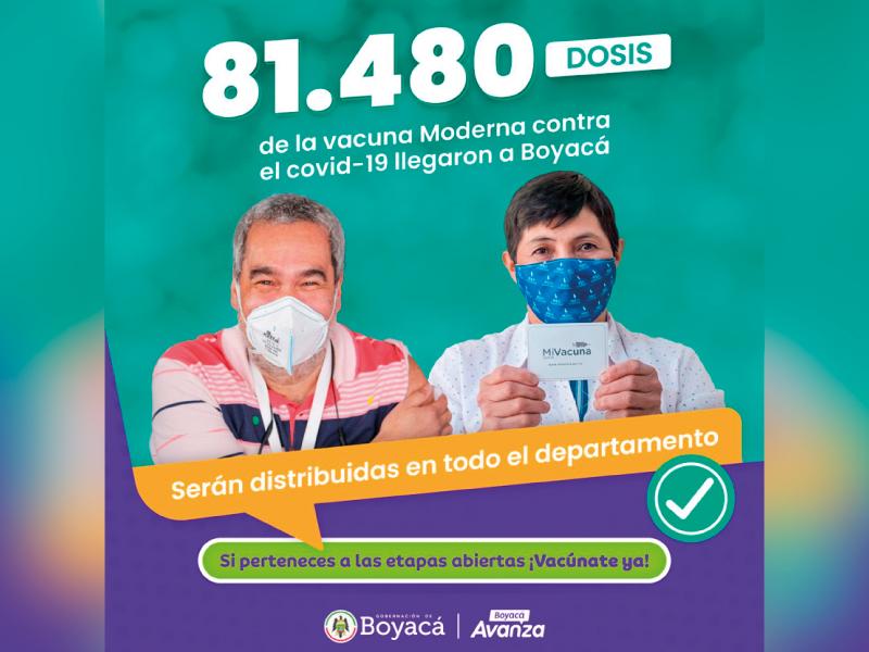 MÁS DE 81.000 DOSIS DE LA VACUNA MODERNA, LLEGARON A BOYACÁ