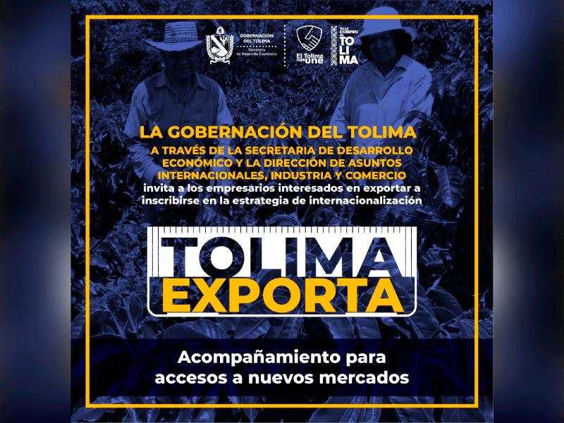 INICIÓ LA ESTRATEGIA 'TOLIMA EXPORTA'